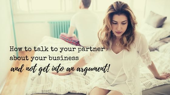 Talk to your partner about business without arguing